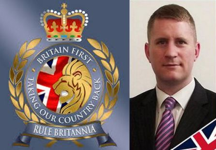 Britain First leader 'proud' of arrests | ~~Defender of Faith~Guardian of Truth~~